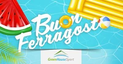 Buon Ferragosto 2021 dal centro sportivo Green House Sport